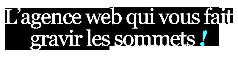 L'agence web qui vous fait gravir les sommets !